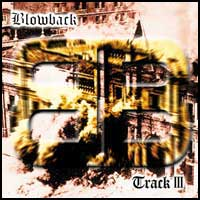 BLOWBACK - Track III CD