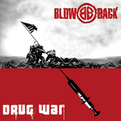 BLOWBACK - Drug War 7""