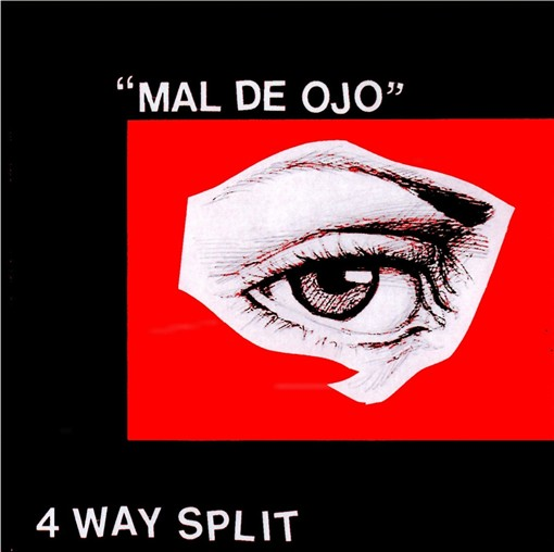 4 way split- Mal de Ojo(No Slogan, Tropiezo, Intifada, Juventud Crasa)
